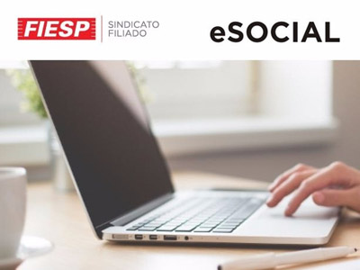 Workshop FIESP - eSOCIAL - A NOVA ERA